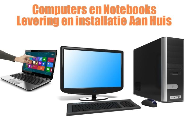 Levering en reparatie computers aan huis